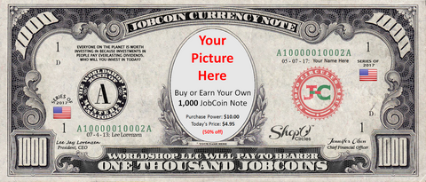 JobCoin Currency:  Earn your own 1,000 JobCoin™ Note