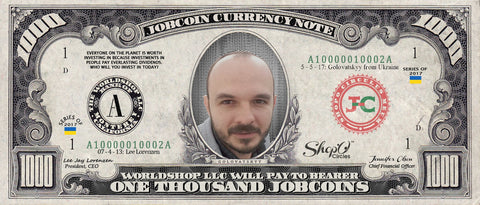 ShopO Leader: Collect the Golovatskyy_from_Ukraine 1,000 JobCoin Note