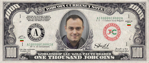 Limited Edition: Collect the Stanislav Todorov 1,000 JobChoin Note -- October 2017 Honoree