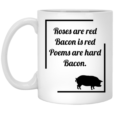 Roses are red, bacon... - funny mug