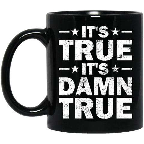 It's True It's Damn True Wrestling Mug