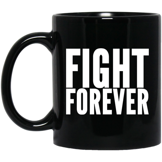 Fight Forever Funny Wrestling Crowd Chant Mug