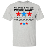 Sometimes I feel like Wonder Woman