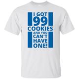 99 Cookies and you can't have one