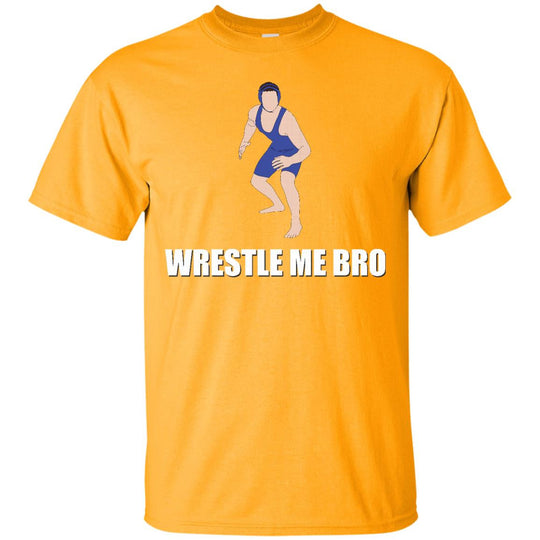 Wrestle me bro