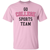 Go College Sports Team Pink