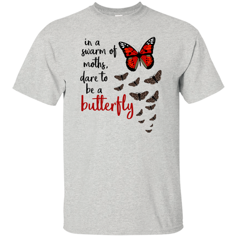 In a swarm of moths dare to be a butterfly