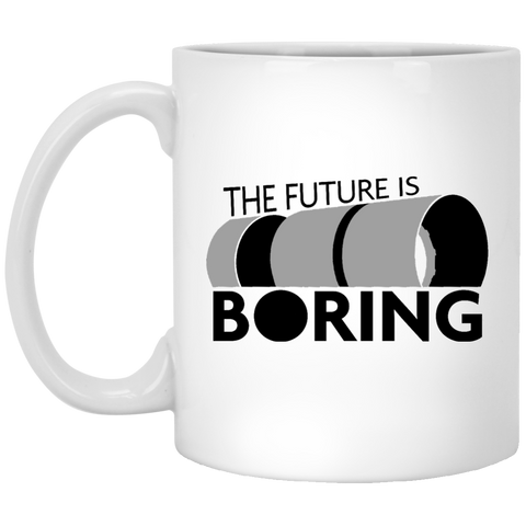 The Future is Boring - Funny Mug