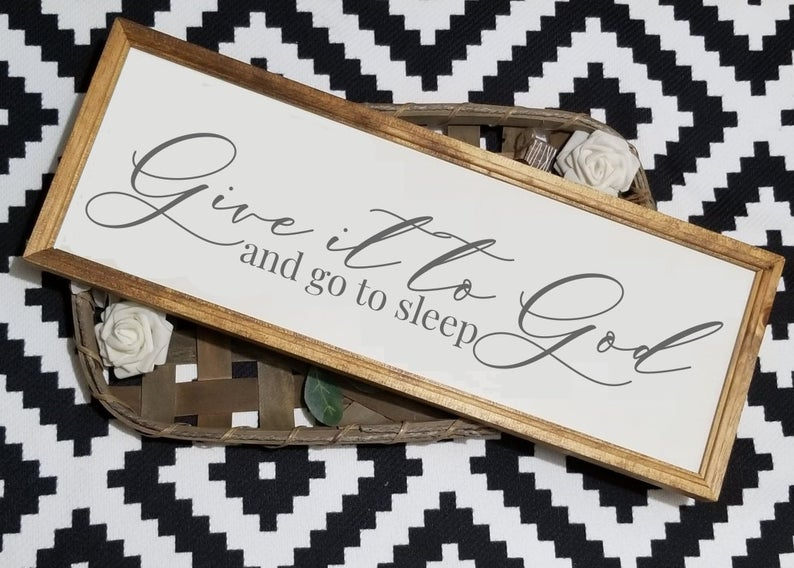 Give It To God And Go To Sleep Sign, Bedroom Sign, Bedroom Wall Decor, Above Bed Sign, Farmhouse Bedroom Decor, above the bed sign