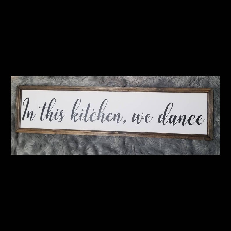 This kitchen is for dancing sign, in this kitchen we dance, kitchen sign, kitchen signs, farmhouse kitchen sign, kitchen decor