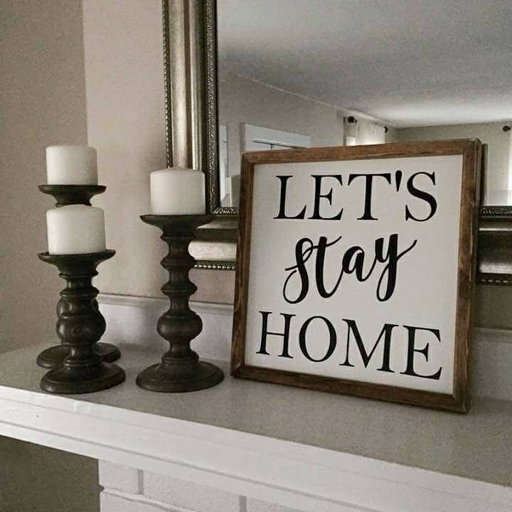 Let's Stay Home sign