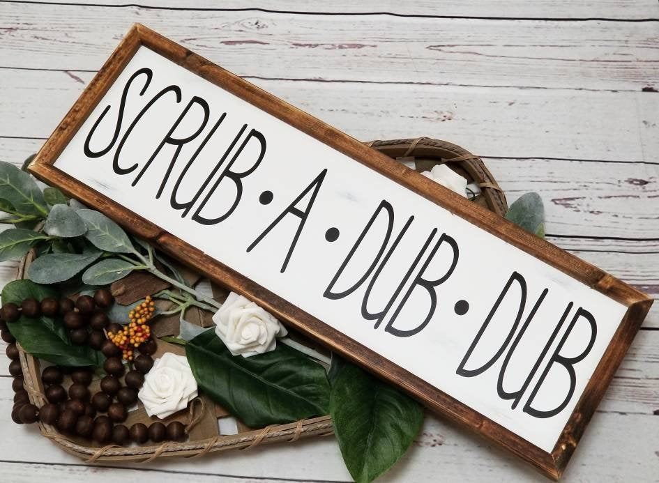 Scrub a dub dub sign 8x24