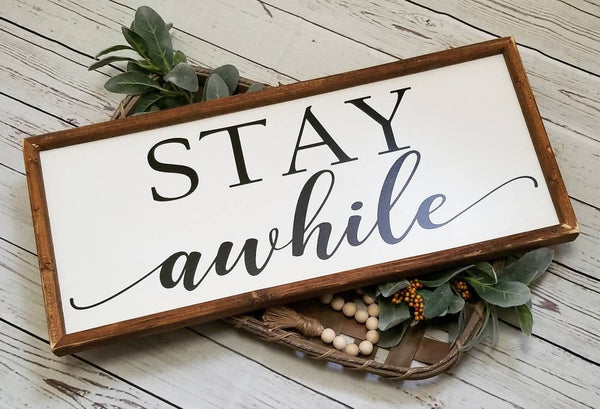 Stay awhile sign, stay a while sign, over the bed sign, wood stay awhile sign, farmhouse sign, guest room decor, bedroom sign, bedroom decor