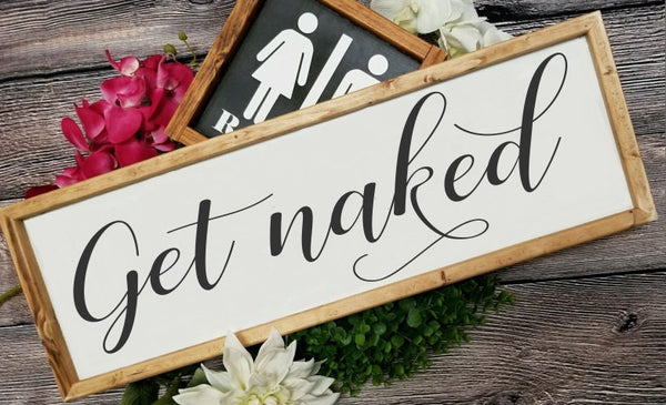 Get naked bathroom sign, horizontal