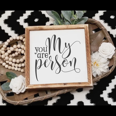 You are my person sign, you are my person, farmhouse decor, grey's anatomy quote, you're my person, master bedroom decor, over the bed sign