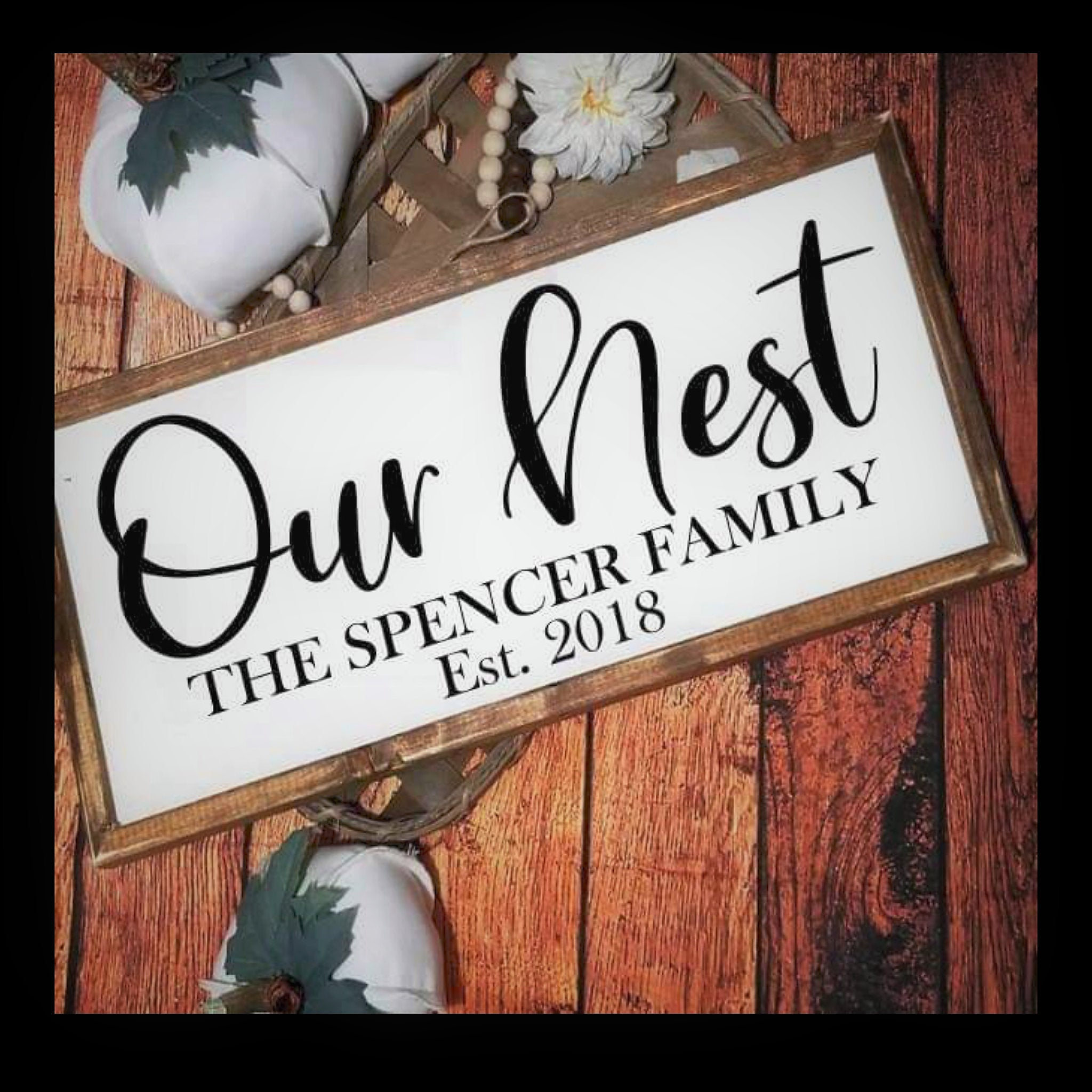 Our nest, established sign, first home sign, realtor gift, farmhouse wood sign, our nest sign, family name sign, farmhouse decor