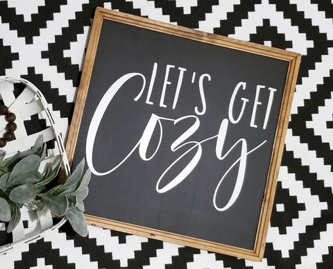 Let's get cozy sign, Let's stay home  sign, Let's get cozy, over the bed sign,  sign, master bedroom decor, bedroom sign