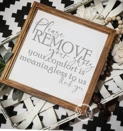 Please remove your shoes sign,  sign, funny entryway sign, remove your shoes, front door sign, door hanger, entryway sign
