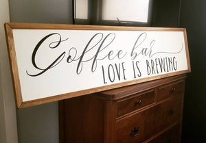 Coffee bar love is brewing sign