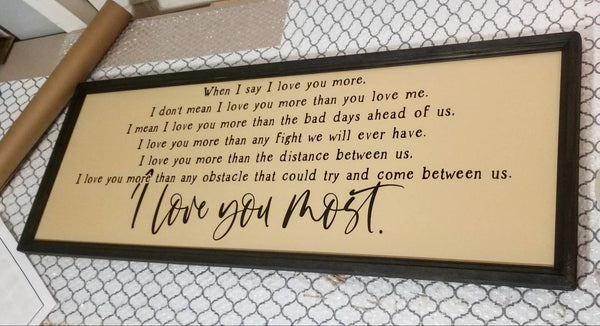 When I say I love you more, I love you most sign