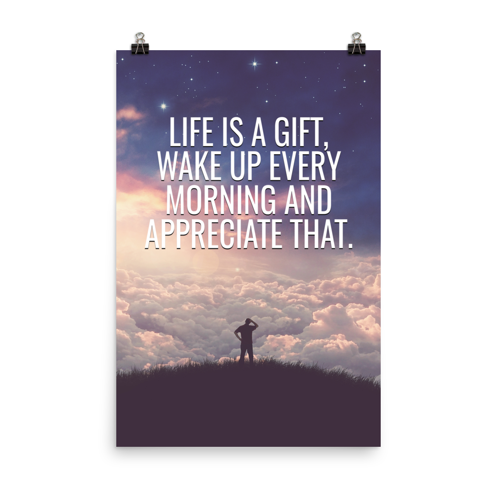 life is a gift motivational poster
