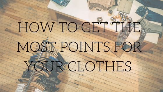 How To Get The Most Points For Your Clothes