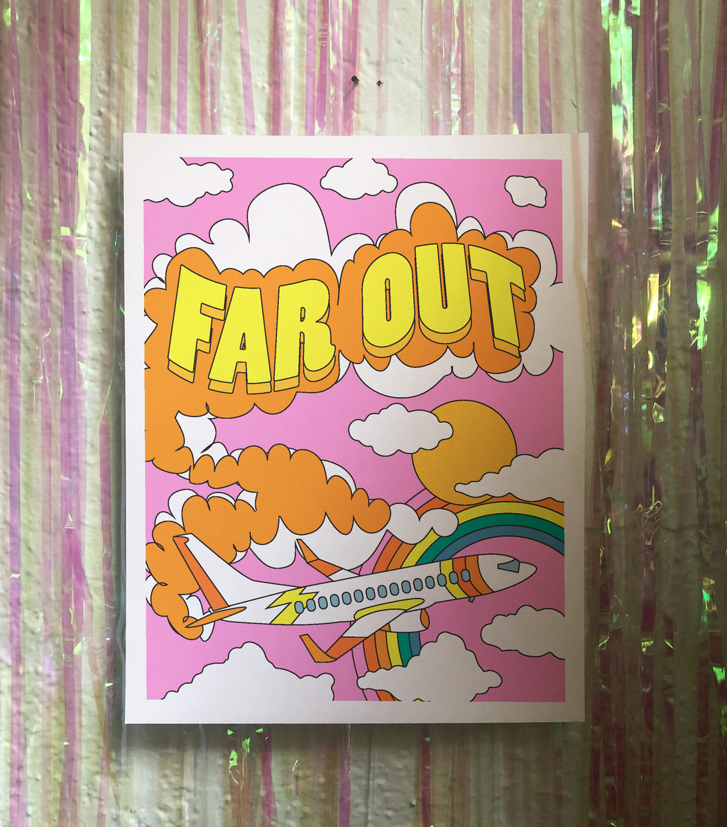Far Out 11x14 Art Print *PRE-ORDER*