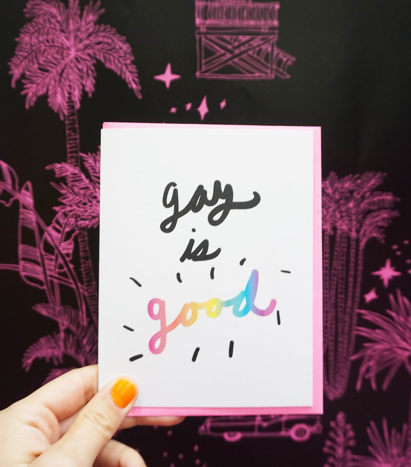 Gay is Good