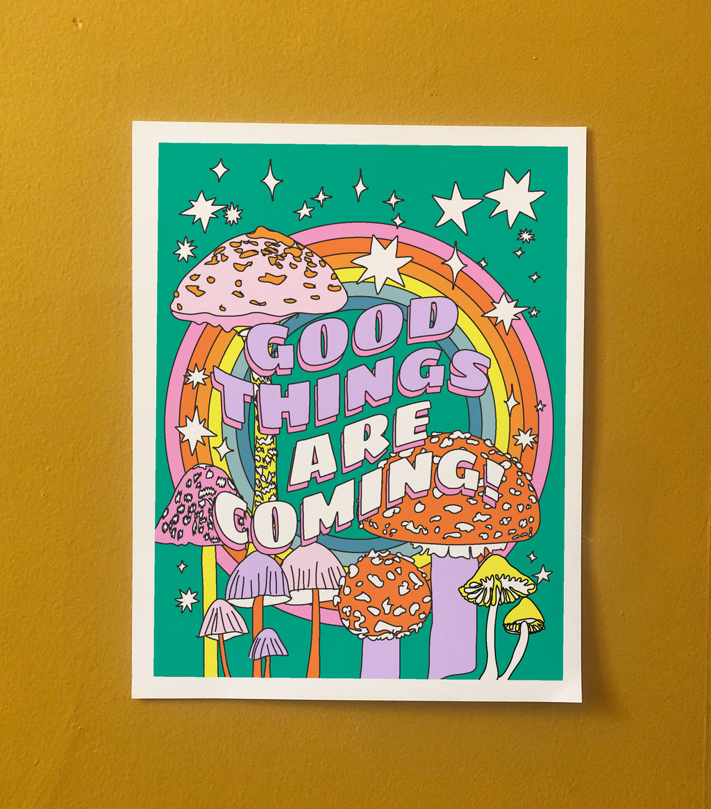 Good Things Are Coming 11x14 Art Print *PRE-ORDER*