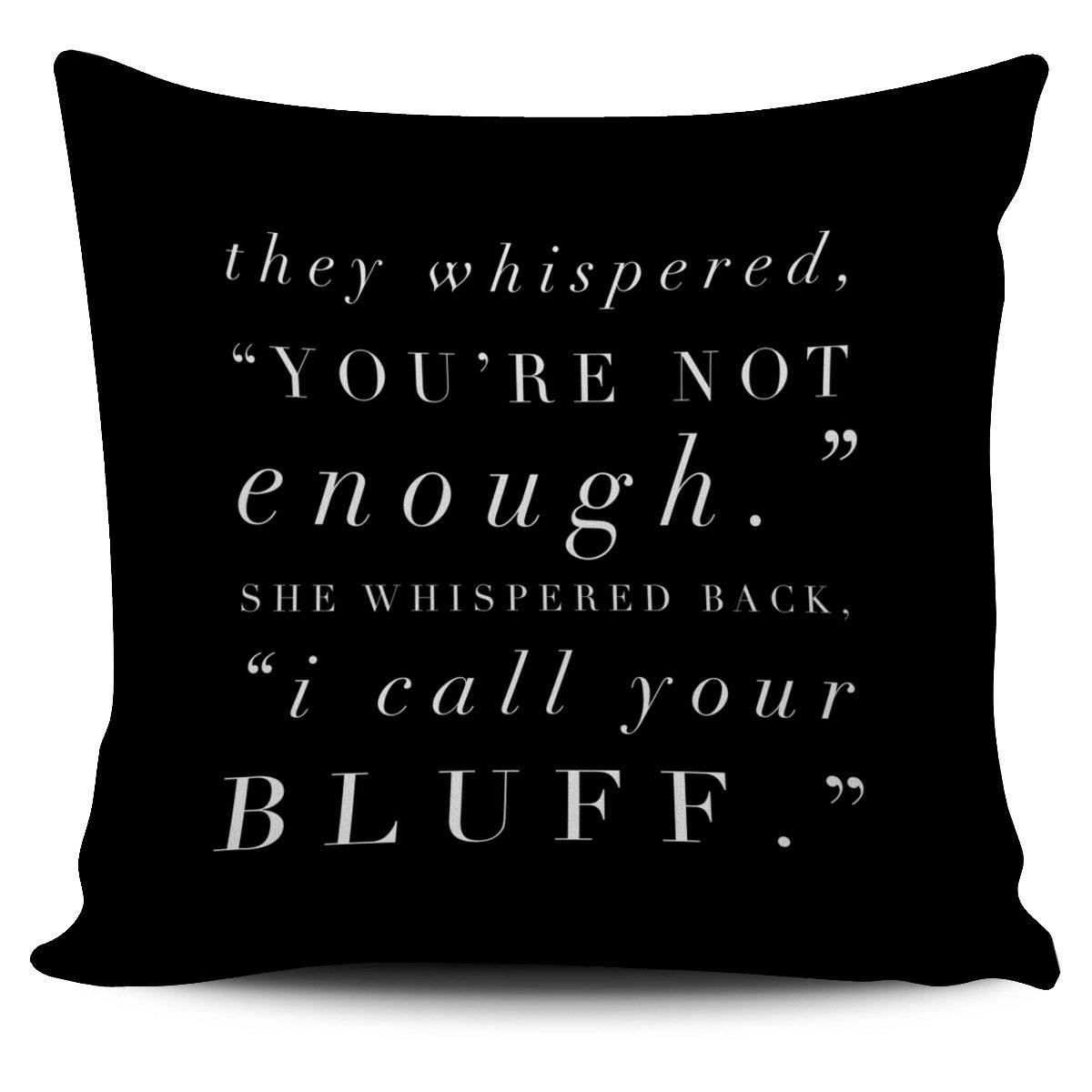 """I call your bluff."" Pillow Cover"