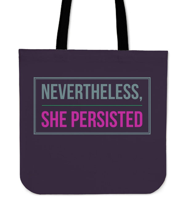 """Nevertheless, she persisted."" Tote"