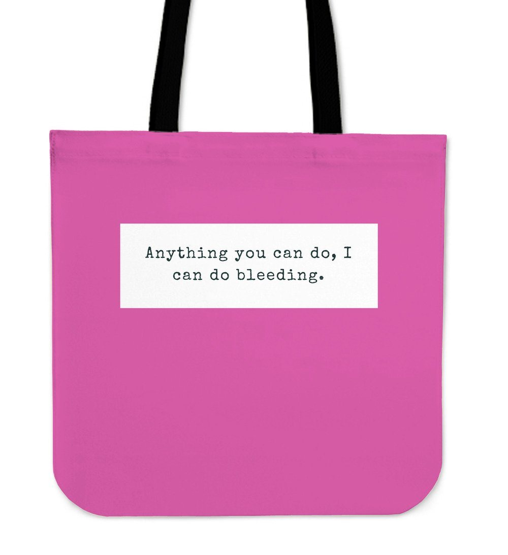 """Anything you can do."" Tote"