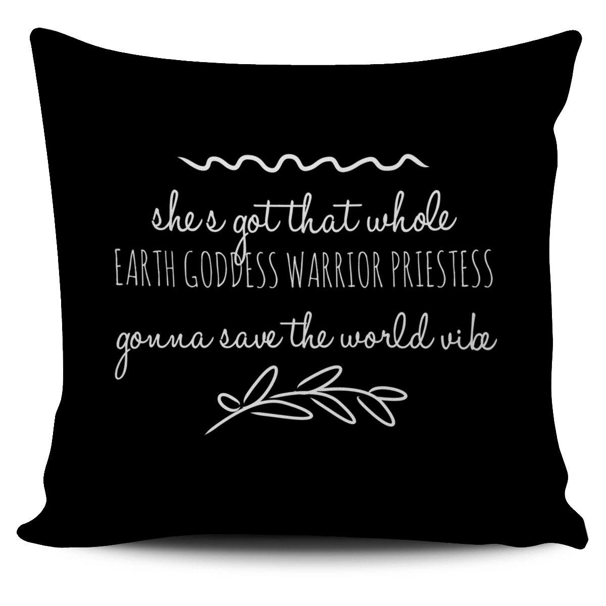 """Gonna save the world vibe."" II Pillow Cover"
