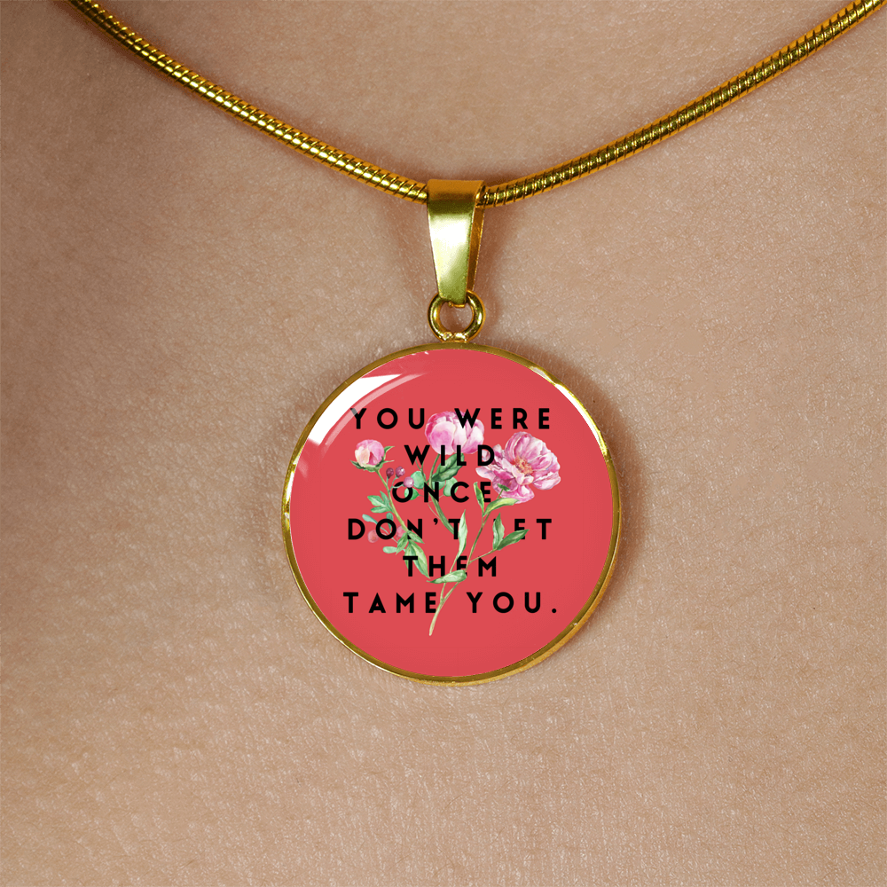"""Don't let them tame you."" Luxury Bangle / Necklace - Red"