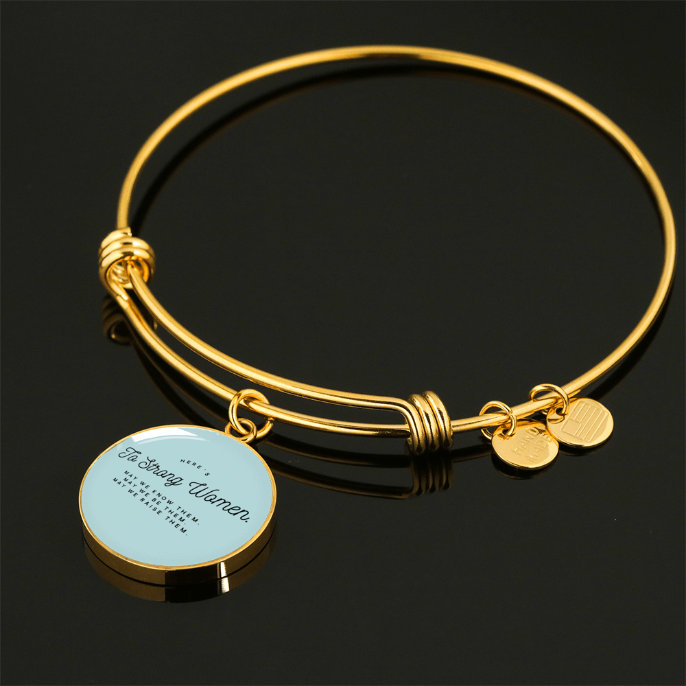 """Here's to strong women."" Luxury Bangle / Necklace - Blue"