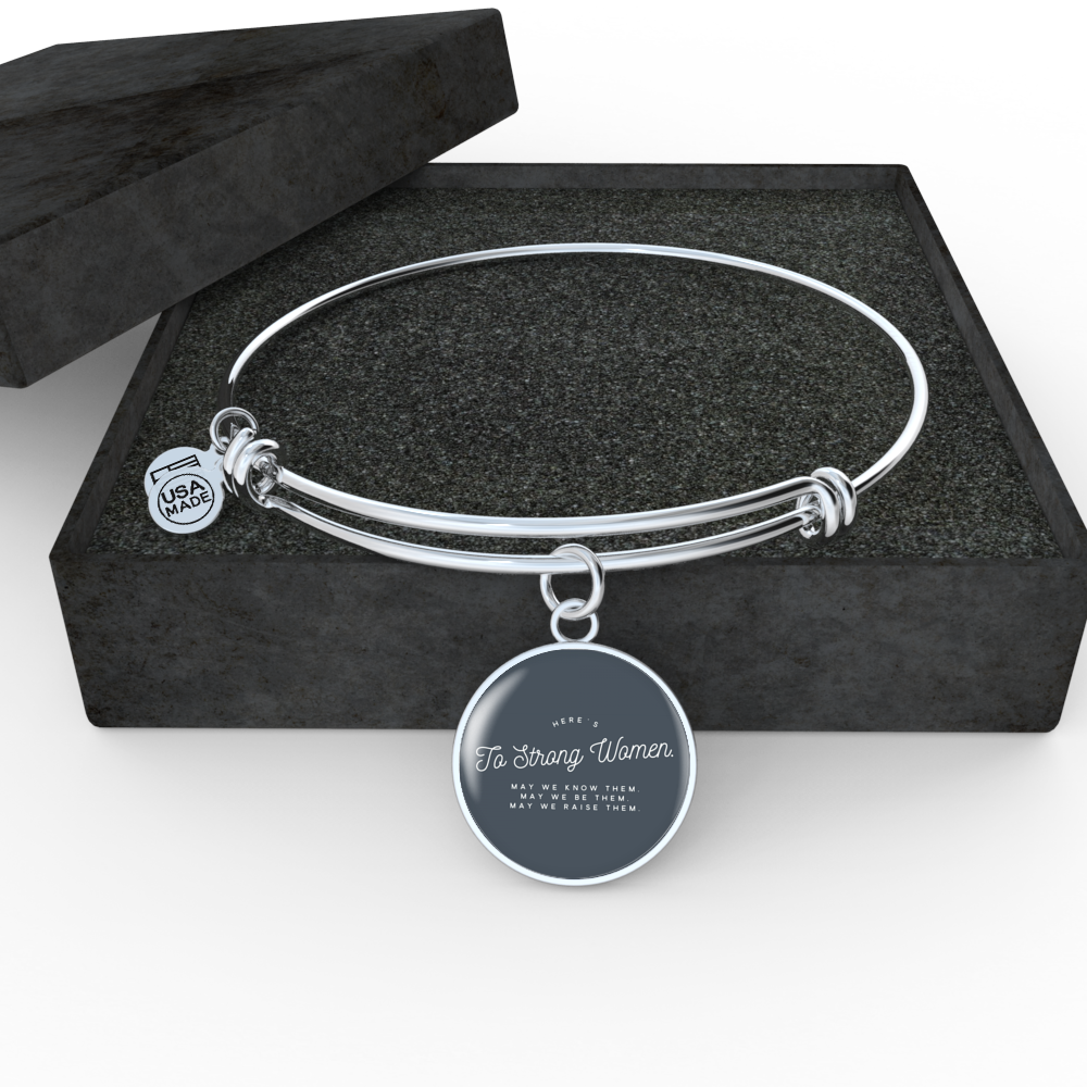 """Here's to strong women."" Luxury Bangle / Necklace - Grey"