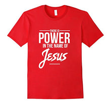 "CHRISTIAN T SHIRTS (""THERE IS POWER IN THE NAME OF JESUS"")"