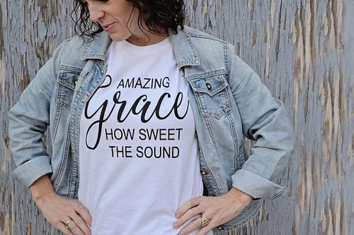 AMAZING GRACE HOW SWEET THE SOUND (WOMEN'S CHRISTIAN T SHIRTS)