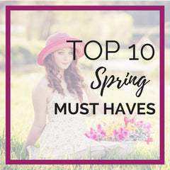 Top 10 Spring Must Haves - Blog - Eye Candy Beauty + Boutique Madison, WI