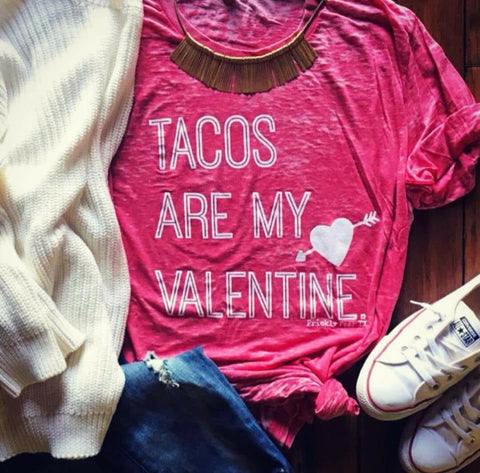 Tacos Are My Valentine - Eye Candy Beauty + Boutique