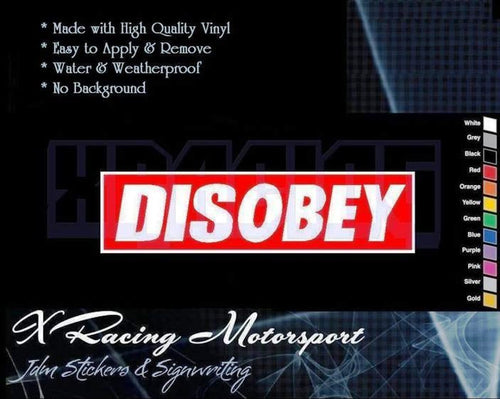 Disobey Funny Sticker / Decal  * XRacing*