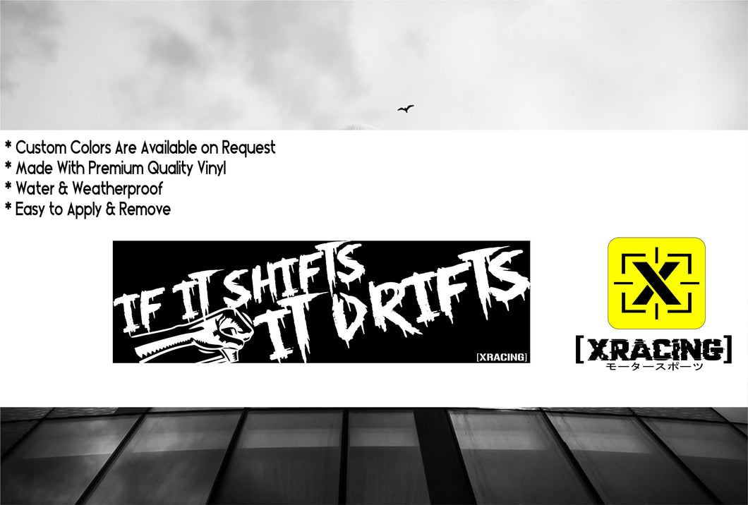 JDM SLAP IF IT SHIFTS IT DRIFTS JDM STICKER FUNNY CAR STICKER DECAL[XRACING]#223