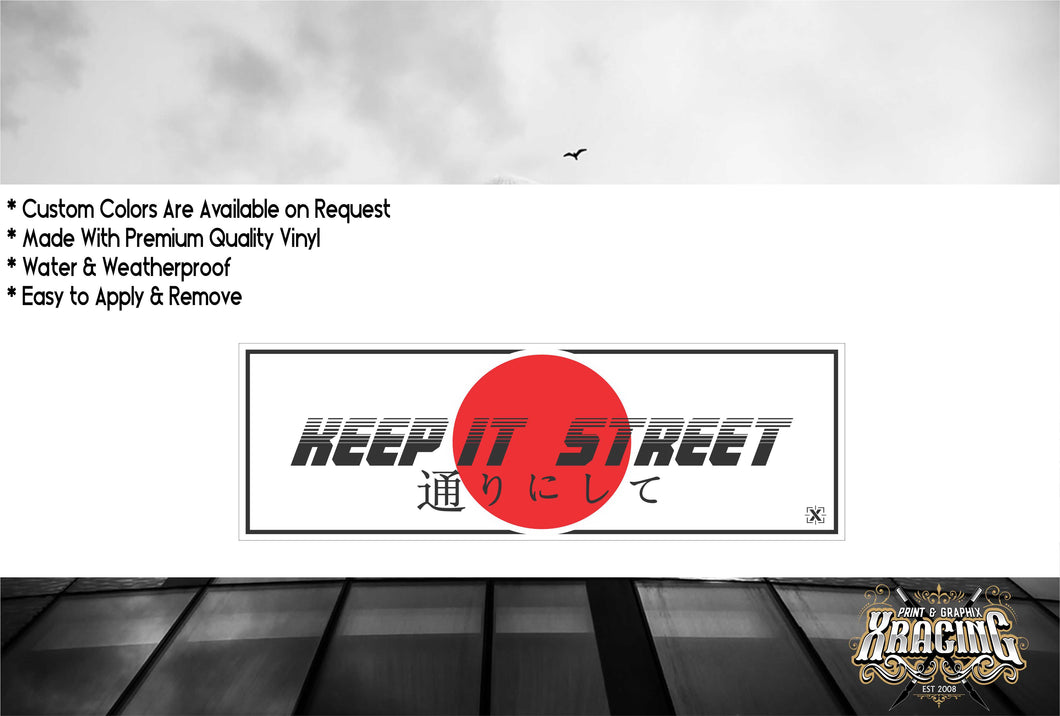 JDM SLAP KEEP IT STREET JDM STICKER FUN CAR STICKER DECAL [XRACING] #341