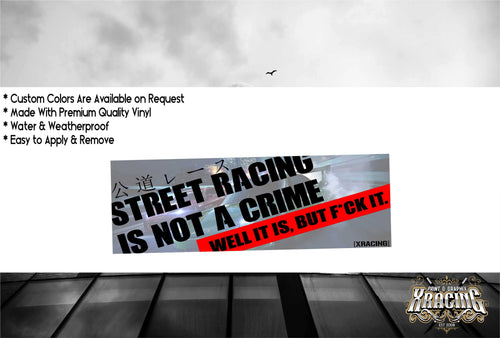 JDM SLAP STREET RACING IS NOT A CRIME JDM STICKER FUNNY CAR STICKER[XRACING]#228
