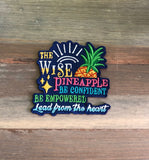 The Wise Pineapple Be Confident, Be  Empowered, Leader from the Heart