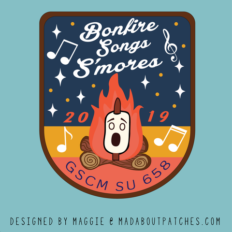 2019 Bonfire songs &  S'mores Custom Patch