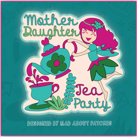 Mother Daughter Tea Party Patch (2 styles)