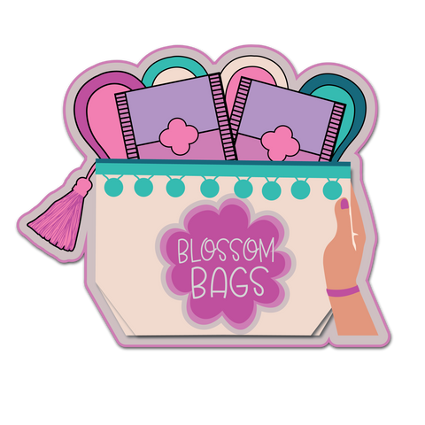 Blossom Bags, A healthy part of a girl's life, PERIOD!