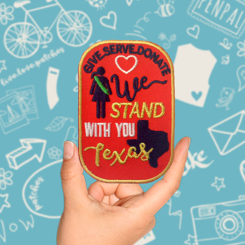 We Stand With You Texas Patch