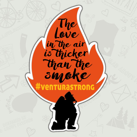The Love in the Air in Thicker than the Smoke #VENTURASTRONG Patch